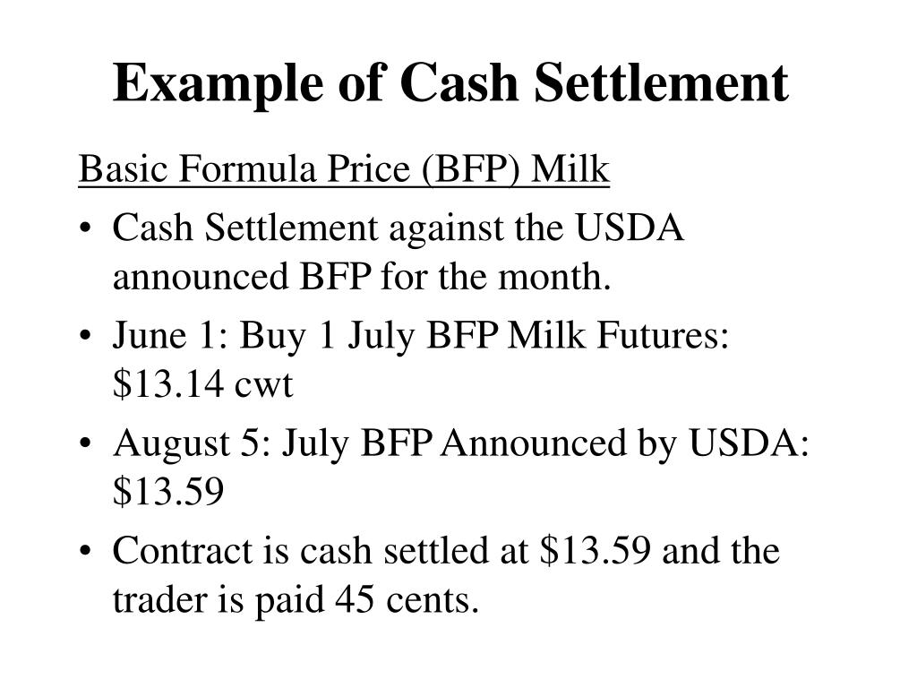 Example of Cash Settlement