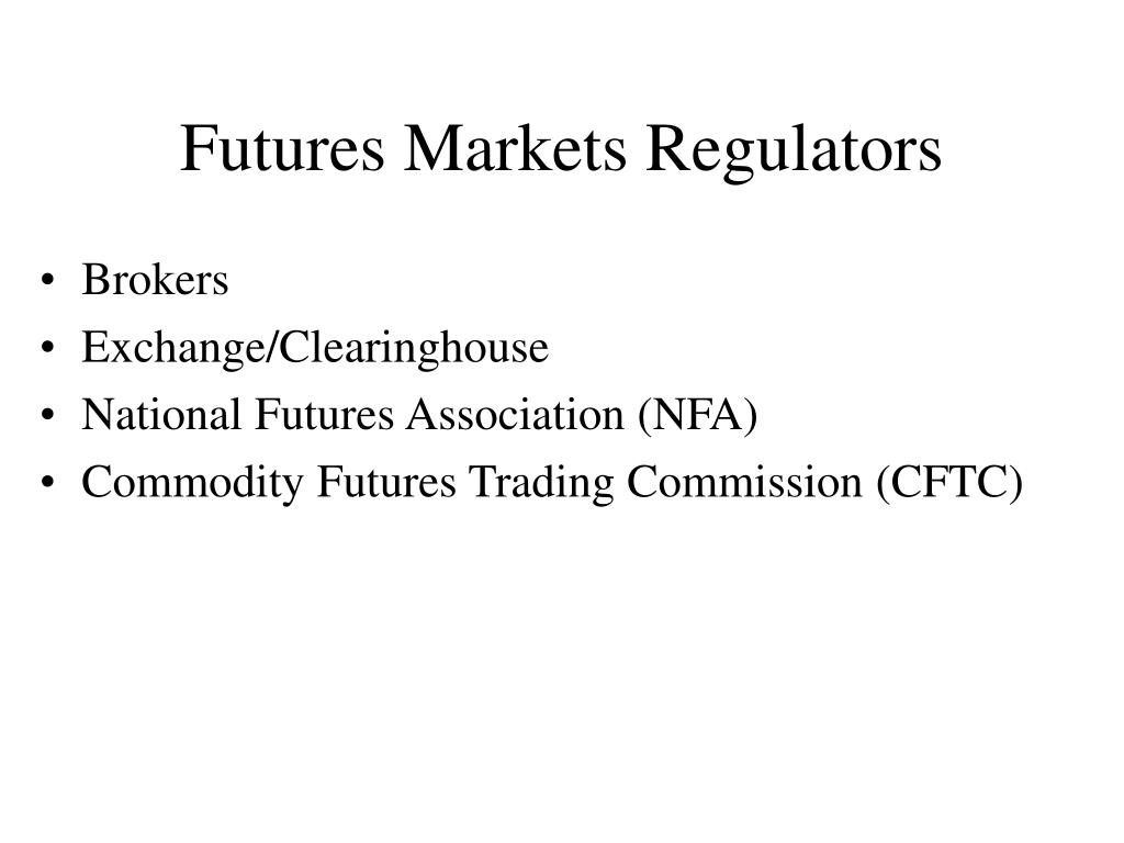 Futures Markets Regulators
