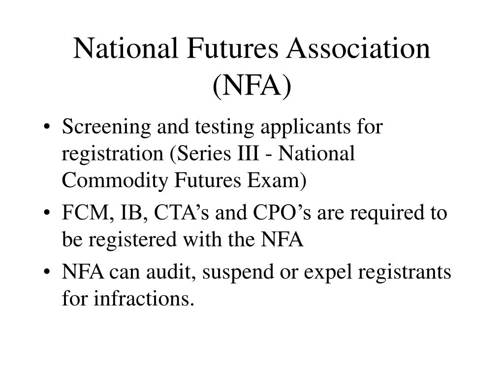 National Futures Association (NFA)