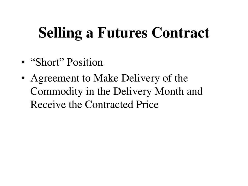 Selling a Futures Contract
