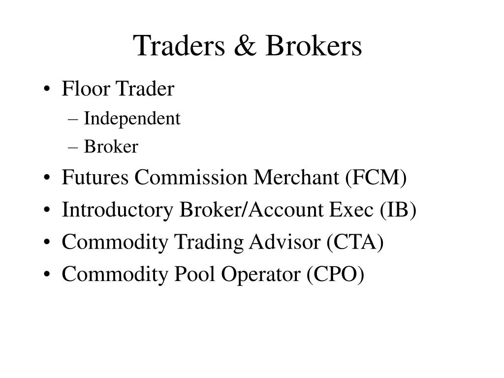 Traders & Brokers