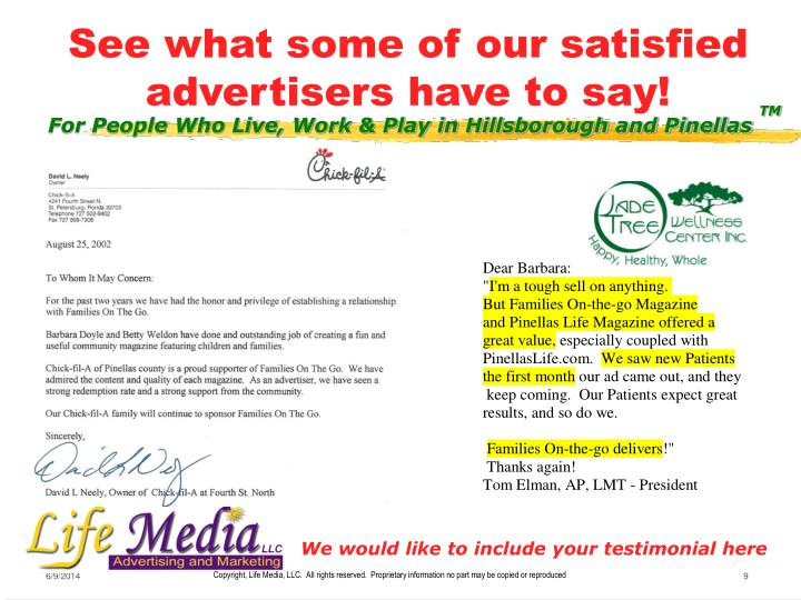 See what some of our satisfied advertisers have to say!