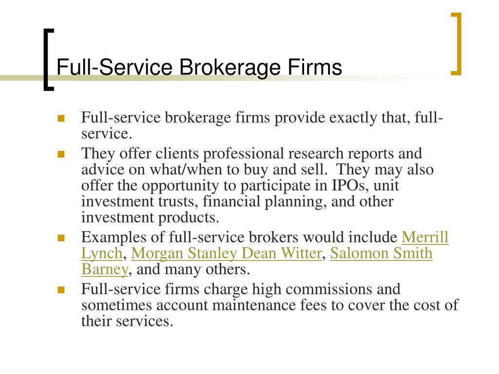 Full-Service Brokerage Firms