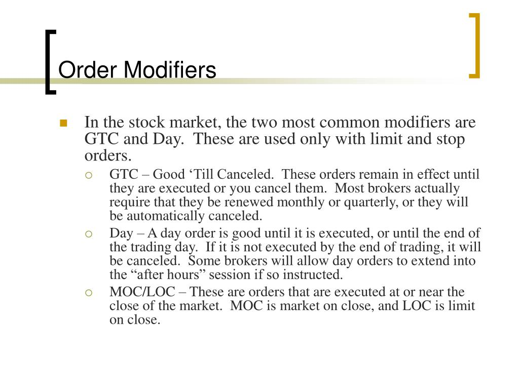 Order Modifiers