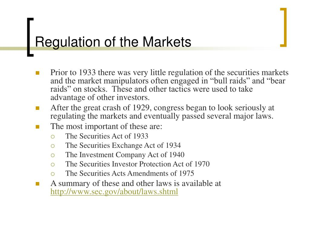Regulation of the Markets