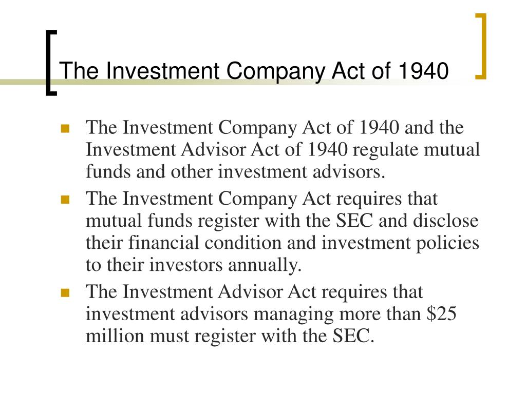 The Investment Company Act of 1940