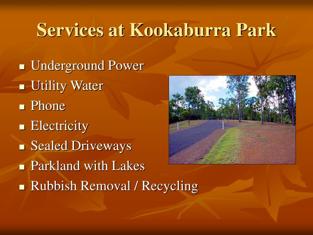 Services at Kookaburra Park
