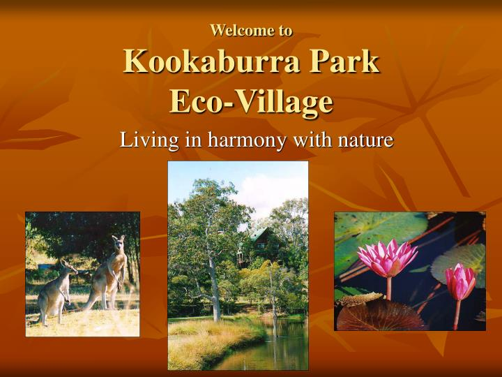 Welcome to kookaburra park eco village l.jpg