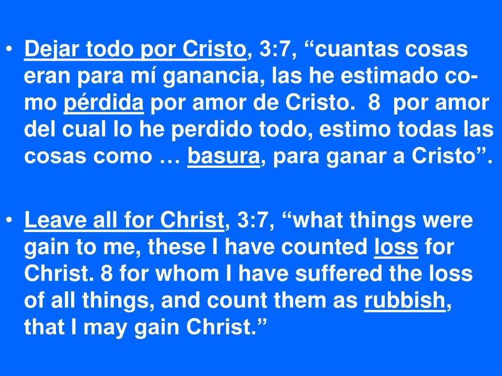 Dejar todo por Cristo