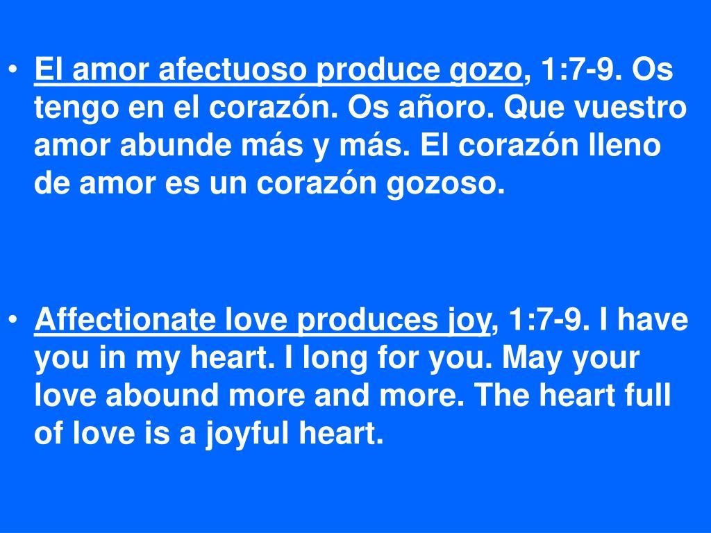 El amor afectuoso produce gozo