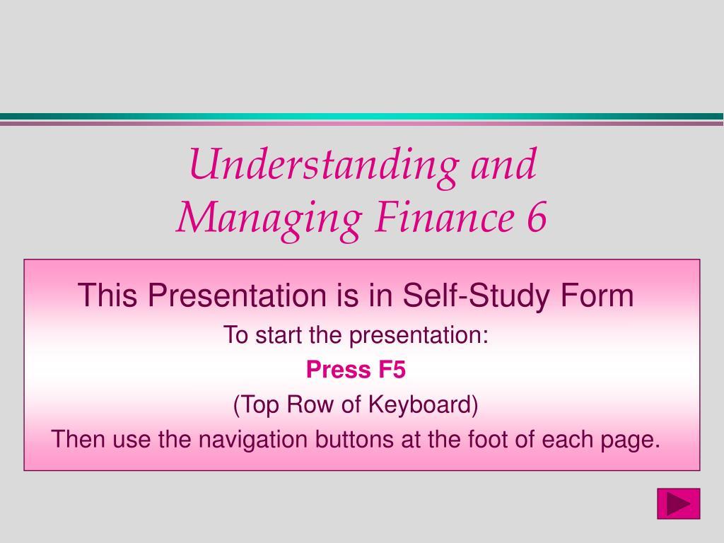understanding and managing finance 6