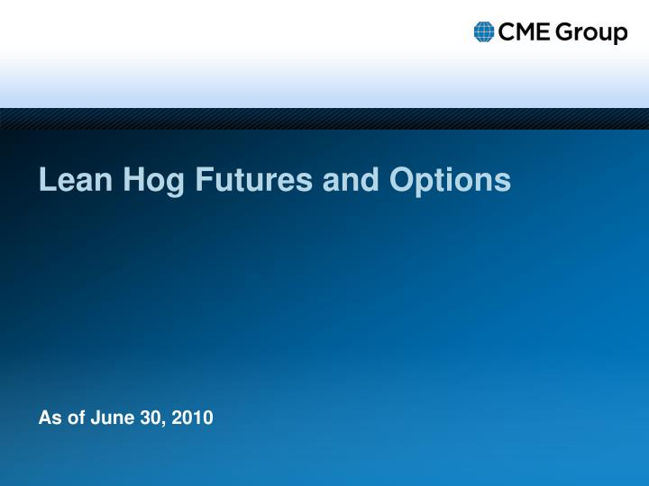 Lean hog futures and options