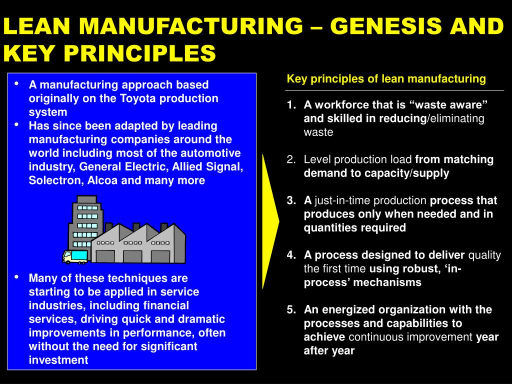 A manufacturing approach based originally on the Toyota production system