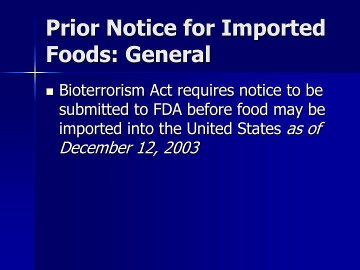 Prior Notice for Imported Foods: General