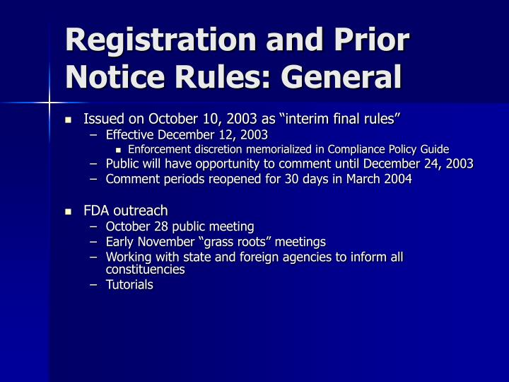 Registration and Prior Notice Rules: General