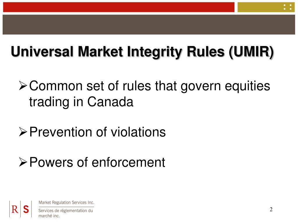 Universal Market Integrity Rules (UMIR)