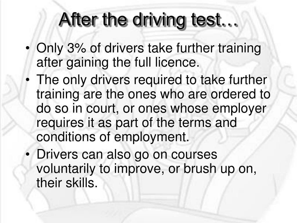 After the driving test…