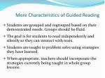 more characteristics of guided reading