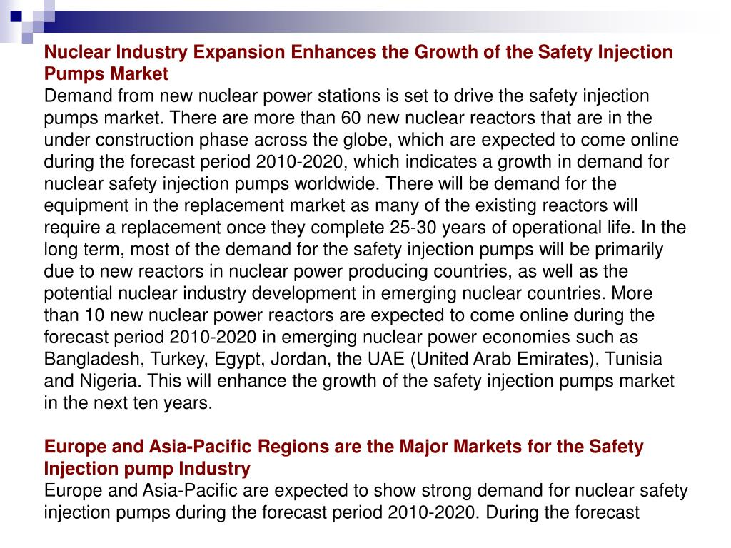 Nuclear Industry Expansion Enhances the Growth of the Safety Injection Pumps Market