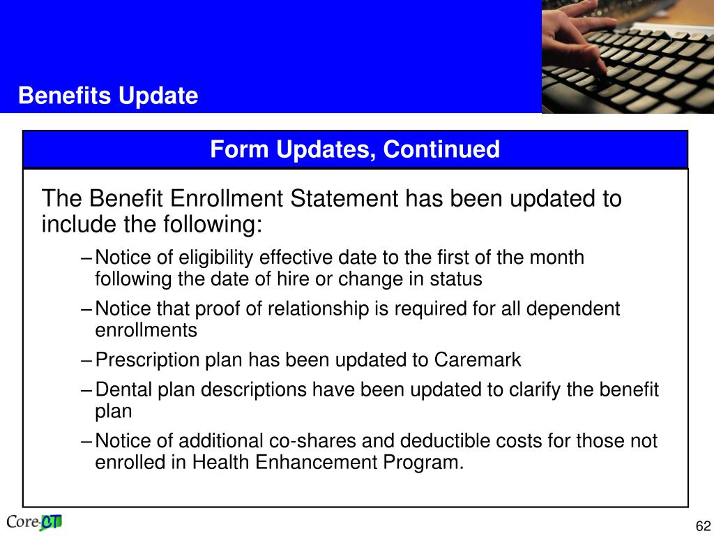 The Benefit Enrollment Statement has been updated to include the following: