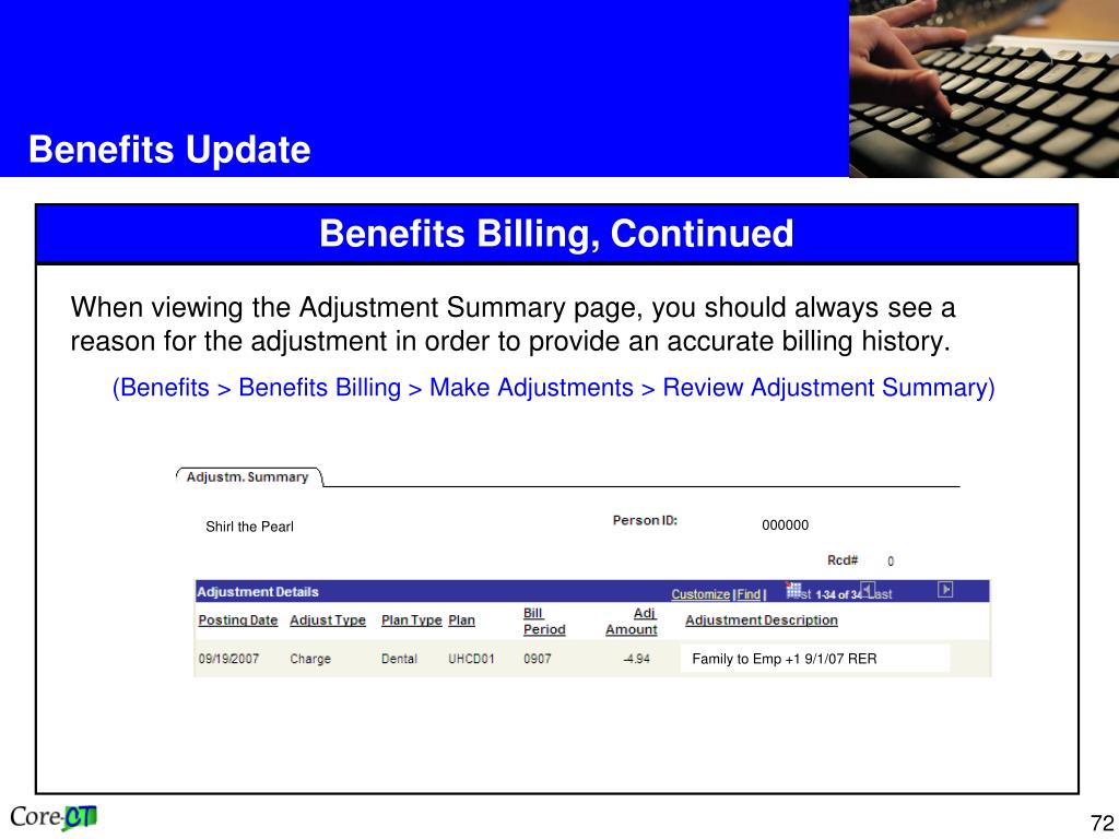When viewing the Adjustment Summary page, you should always see a  reason for the adjustment in order to provide an accurate billing history.