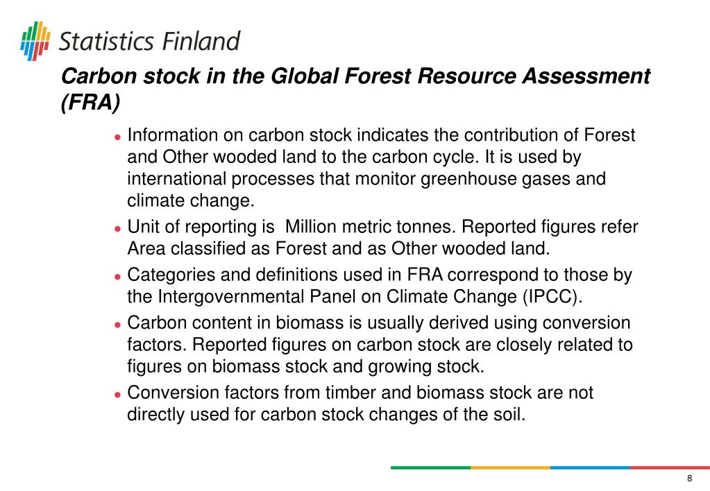 Carbon stock in the Global Forest Resource Assessment (FRA)