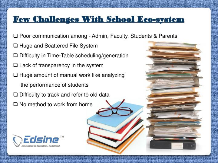 Few Challenges With School Eco-system
