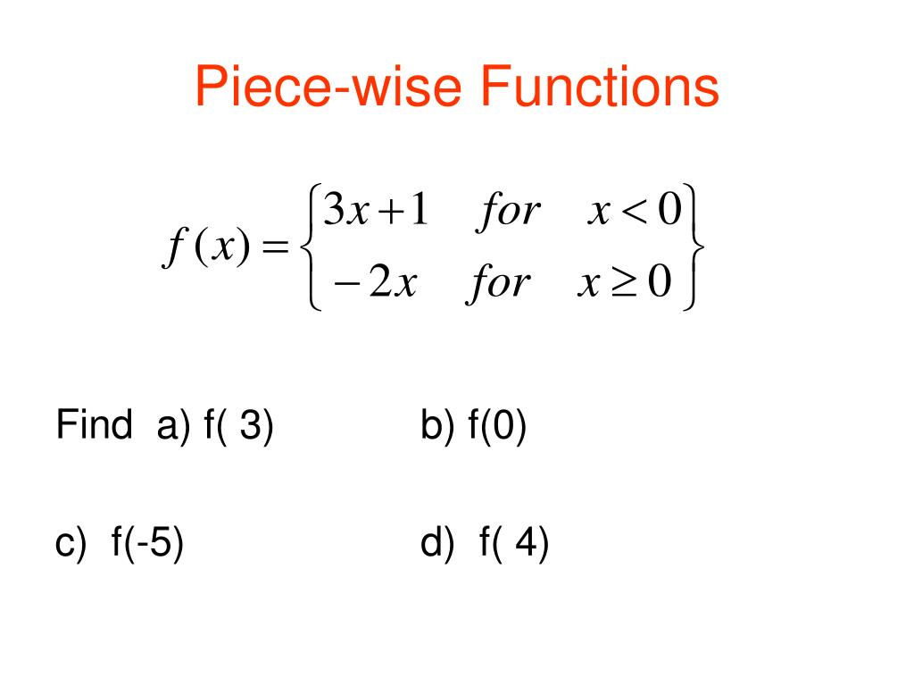 Piece-wise Functions