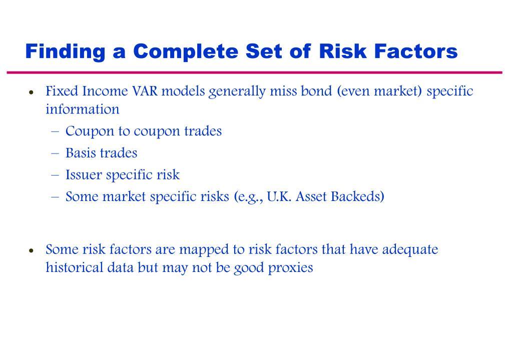 Finding a Complete Set of Risk Factors