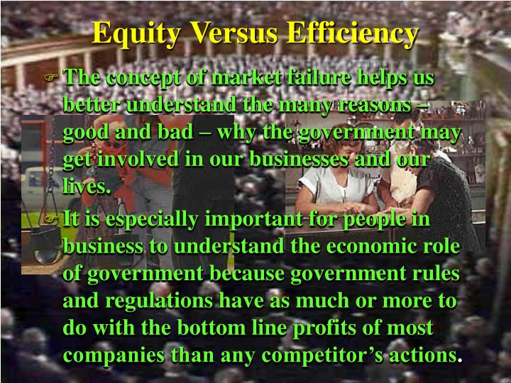 Equity Versus Efficiency
