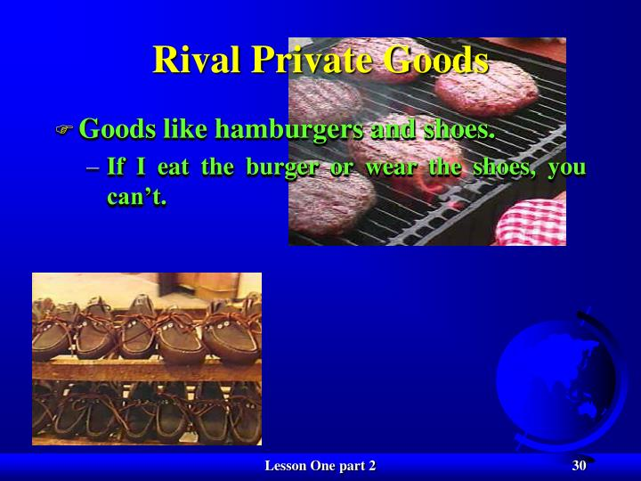 Rival Private Goods