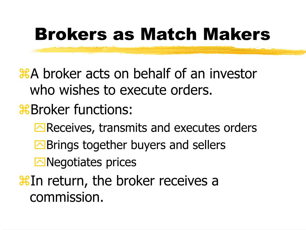 Brokers as Match Makers