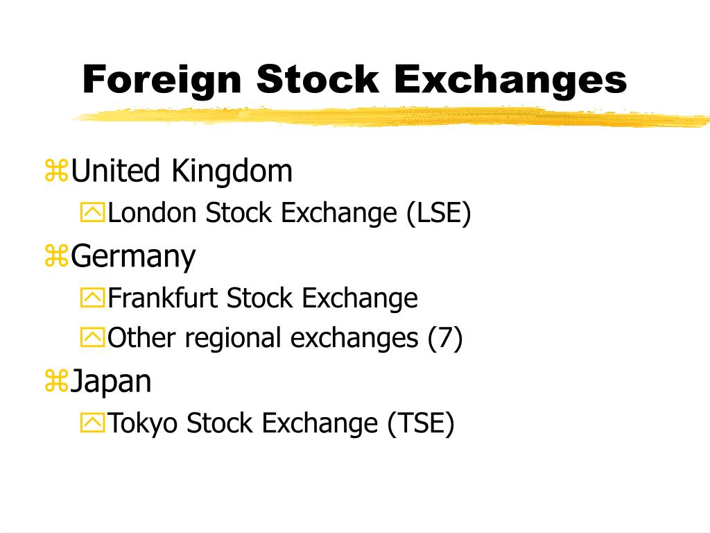Foreign Stock Exchanges