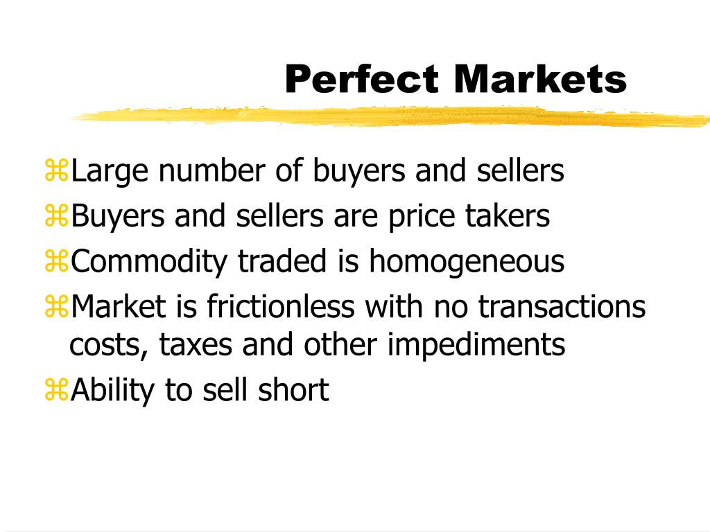Perfect Markets