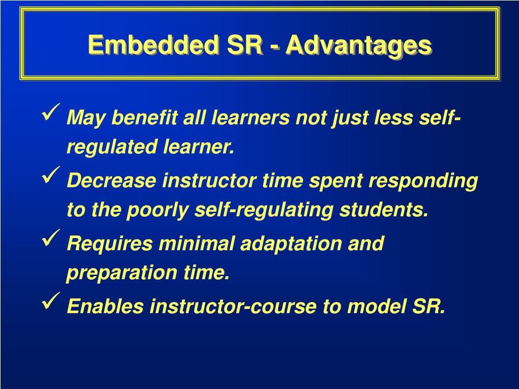 Embedded SR - Advantages
