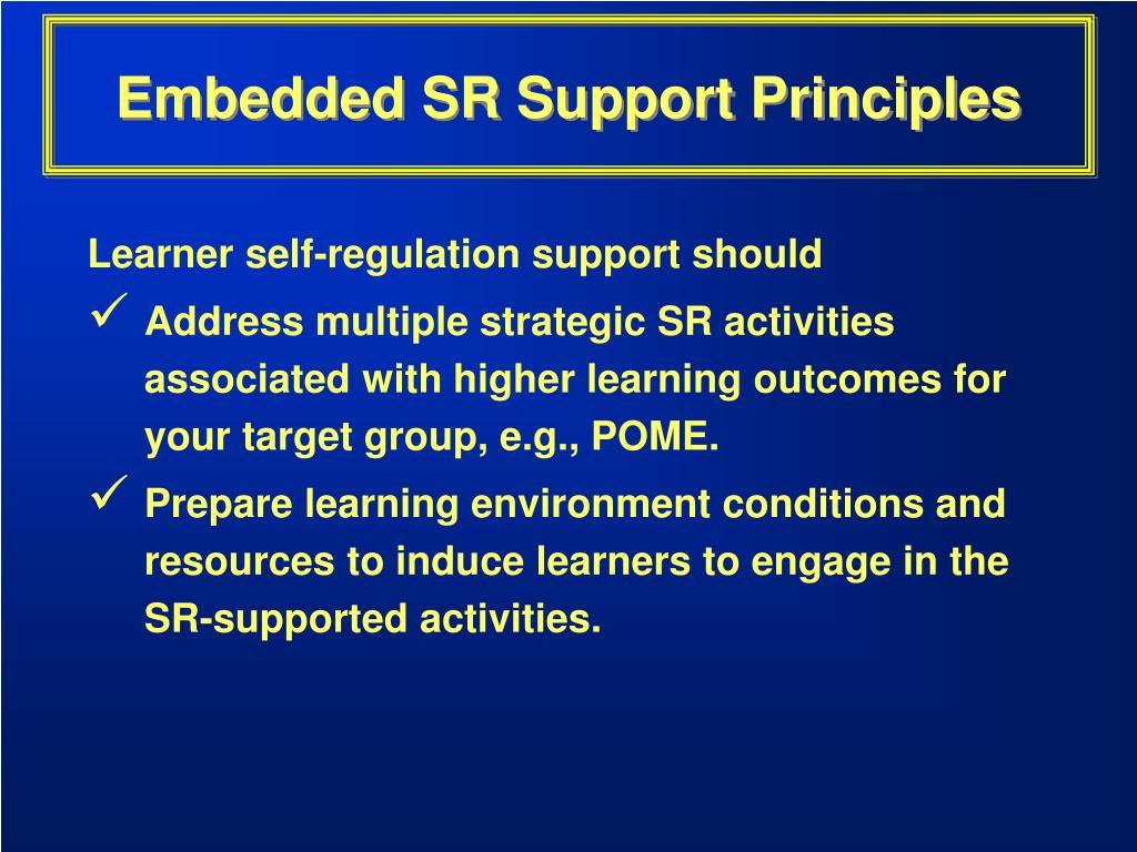 Embedded SR Support Principles