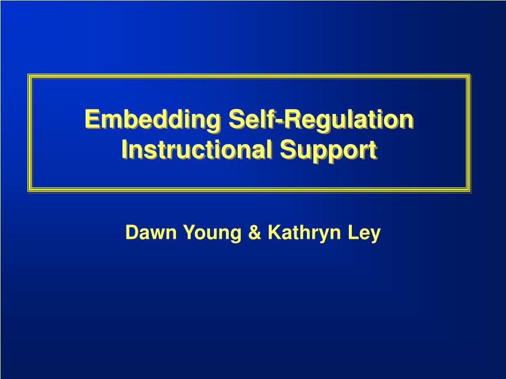 Embedding Self-Regulation Instructional Support