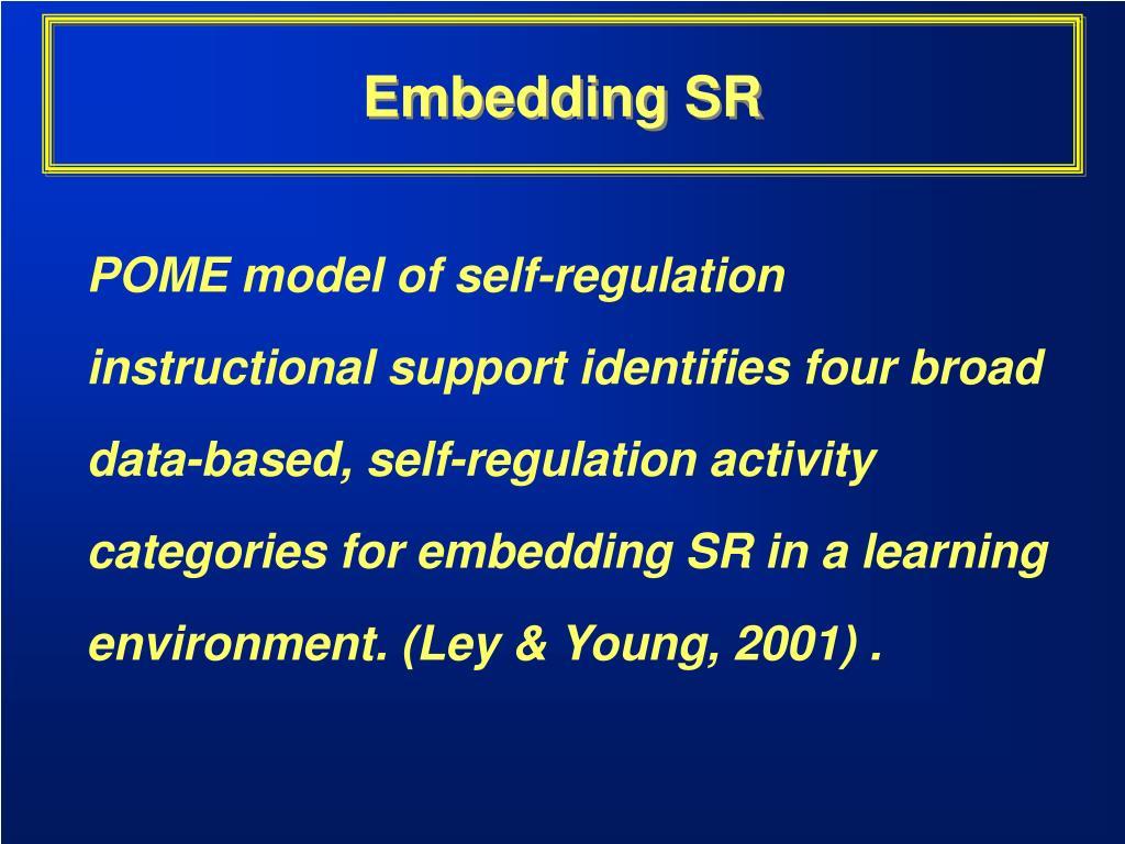 Embedding SR