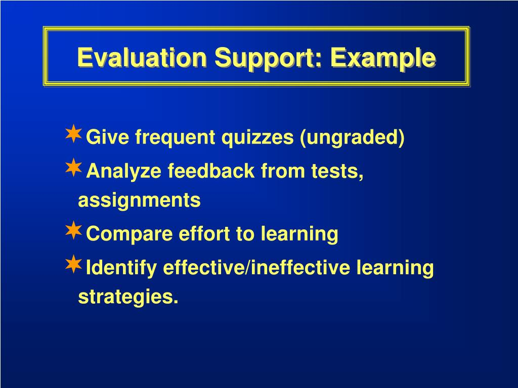 Evaluation Support: Example