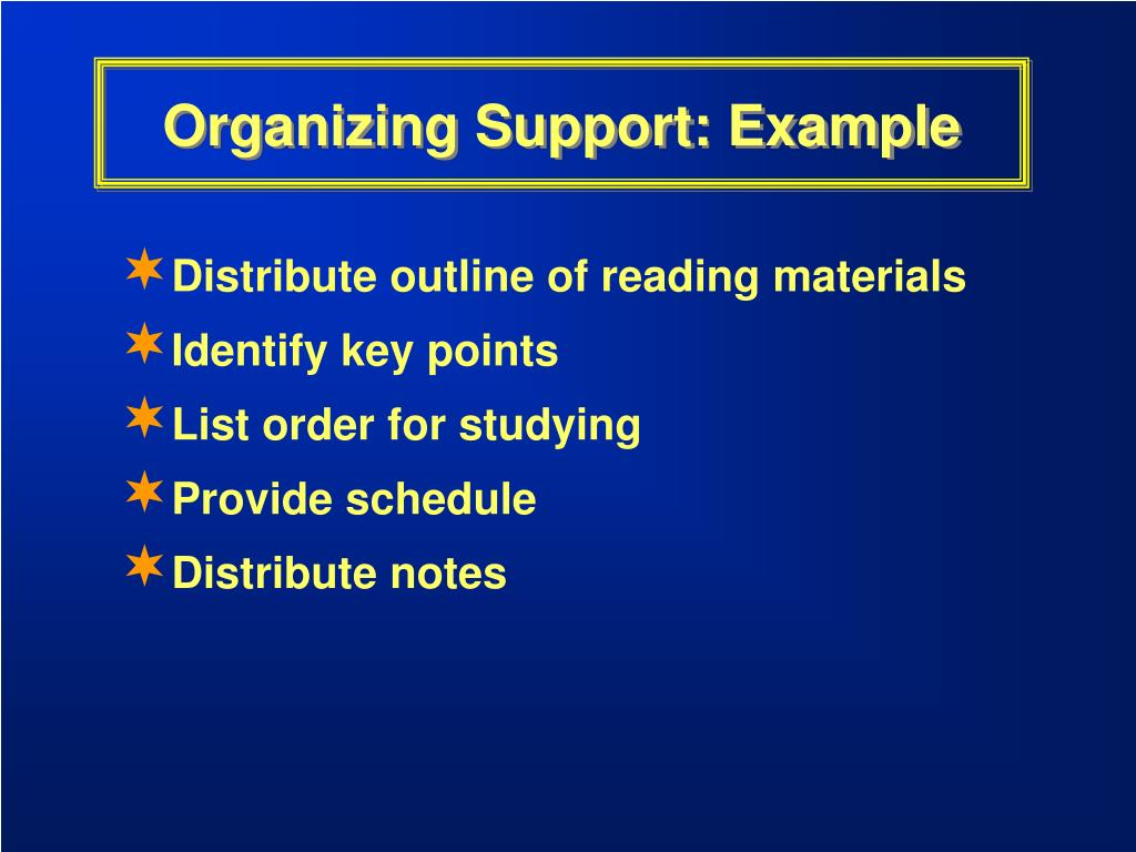 Organizing Support: Example