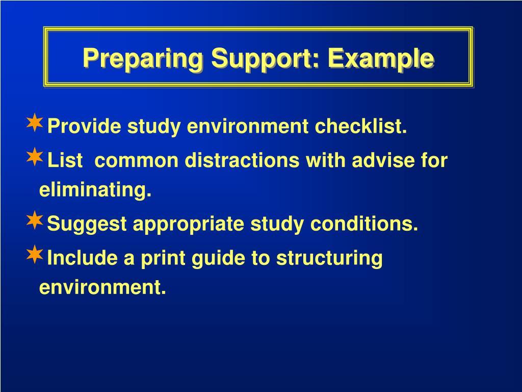 Preparing Support: Example