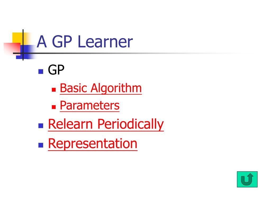 A GP Learner