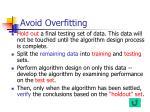avoid overfitting
