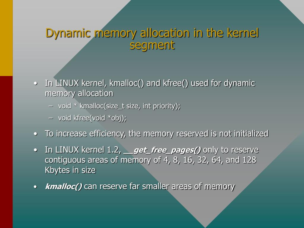 Dynamic memory allocation in the kernel segment