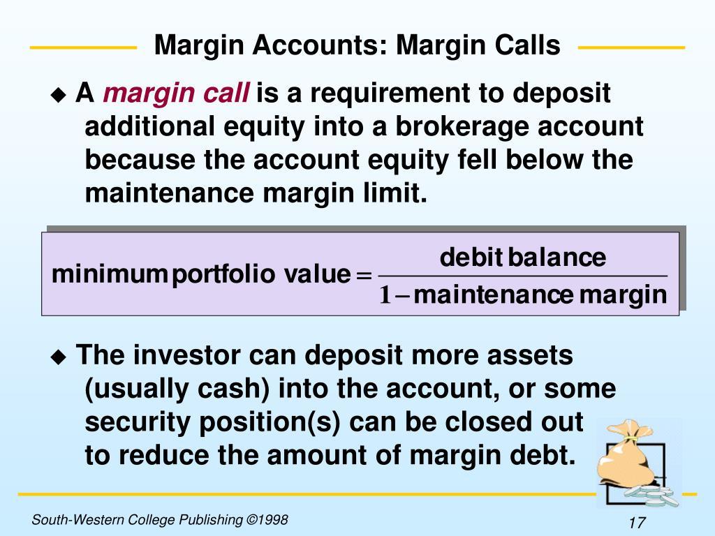 Margin Accounts: Margin Calls