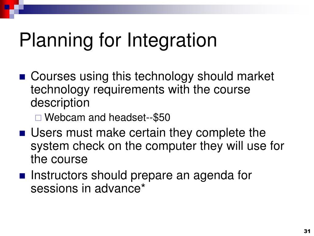 Planning for Integration