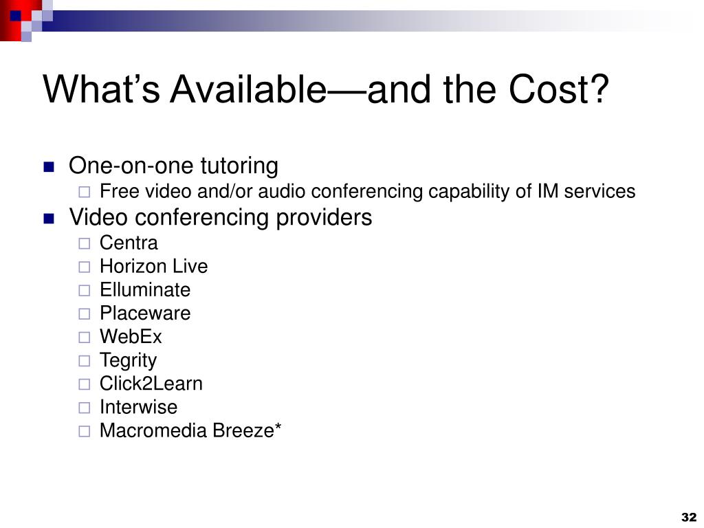 What's Available—and the Cost?