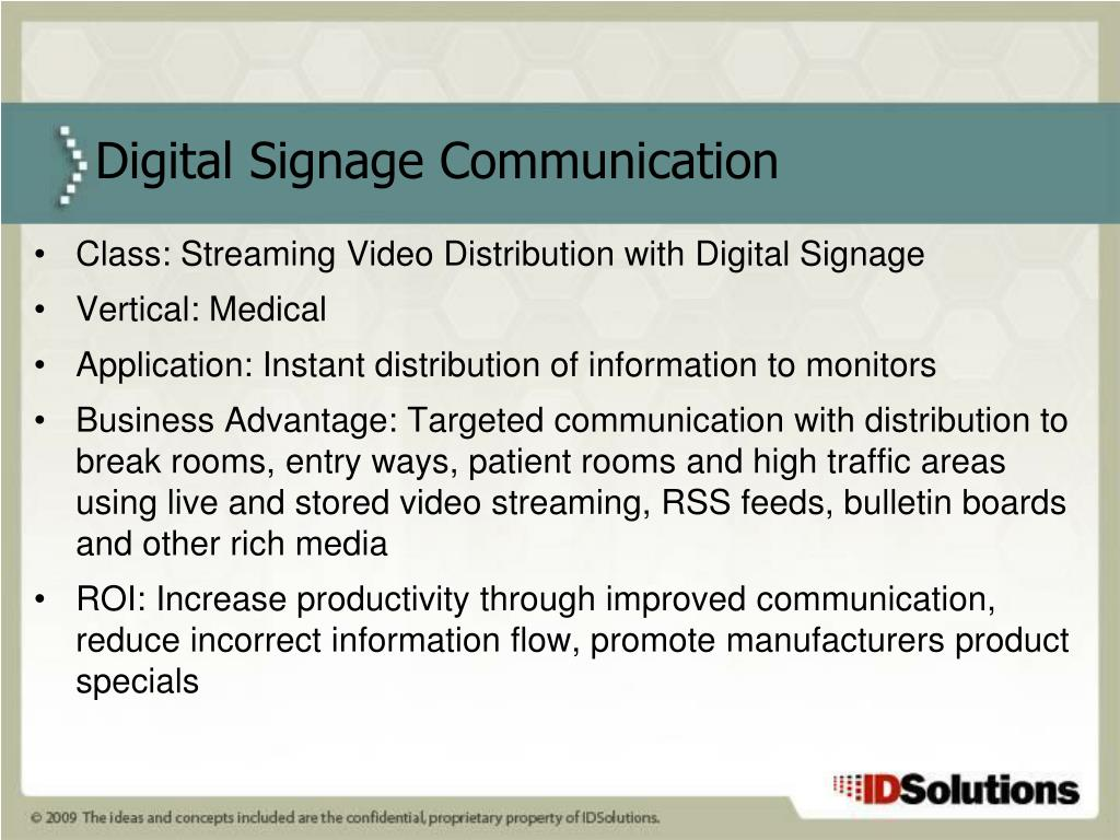Class: Streaming Video Distribution with Digital Signage