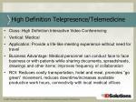 high definition telepresence telemedicine