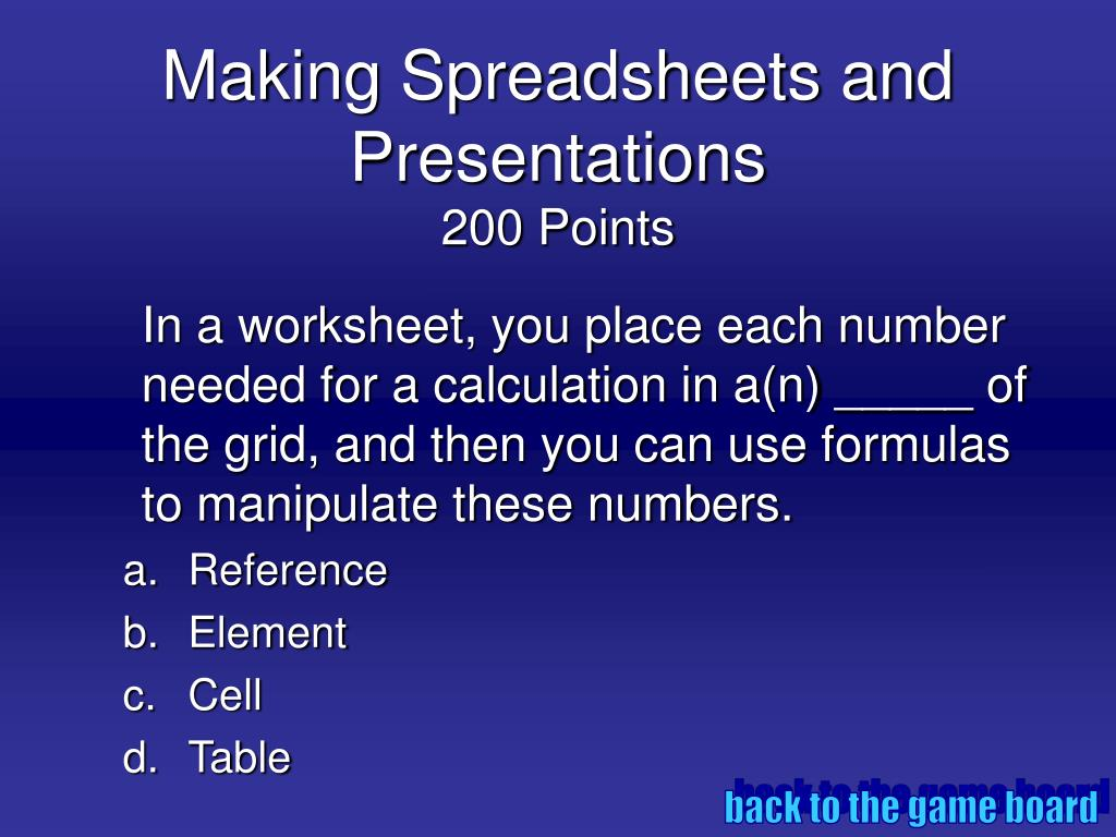 Making Spreadsheets and Presentations